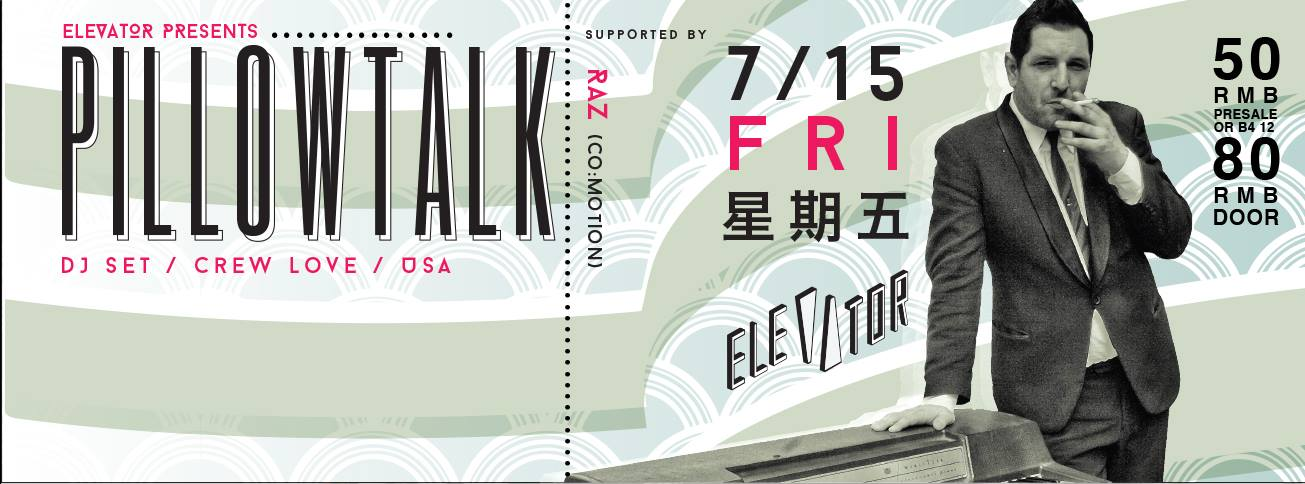 Elevator Presents Pillowtalk (DJ Set / Crew Love)
