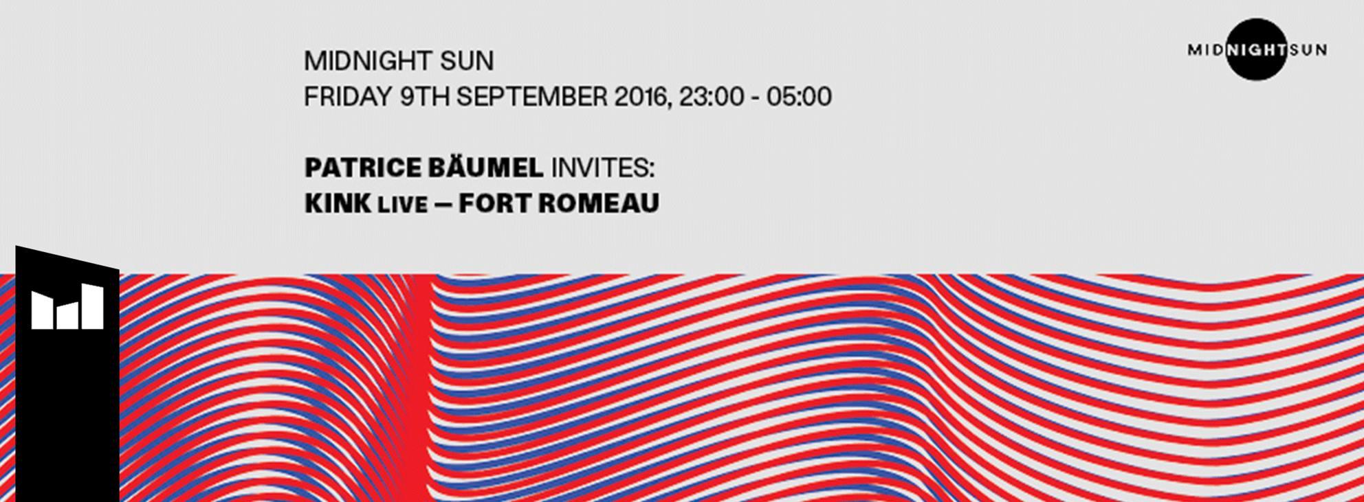 9 De Marktkantine | Midnight Sun with KiNK (live), Fort Romeau & Patrice Bäumel